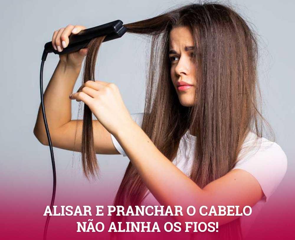 alisar e pranchar os cabelos não alinha os fios
