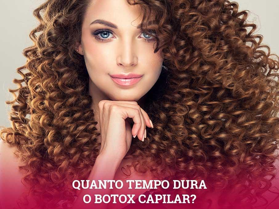 quanto tempo dura o botox capilar