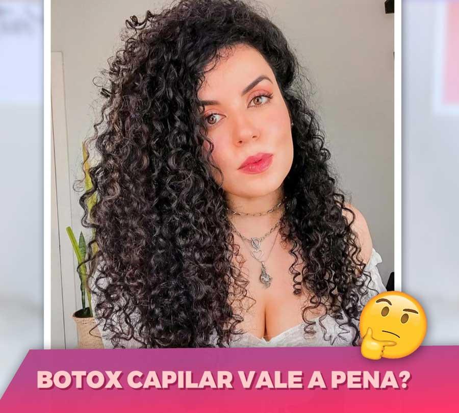 botox capilar vale a pena